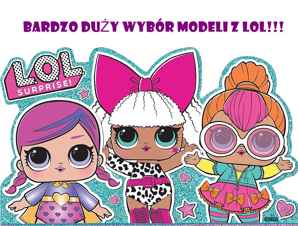 duzy wybór modei z  LOL!